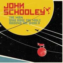 John Schooley: The Man Who Rode The Mule Around The World (LP + CD), 1 LP und 1 CD
