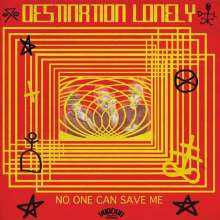 Destination Lonely: No One Can Save Me, LP