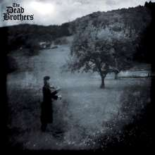 The Dead Brothers: Angst, 1 LP und 1 CD