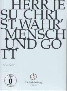 Johann Sebastian Bach (1685-1750): Bach-Kantaten-Edition der Bach-Stiftung St.Gallen - Kantate BWV 127, DVD