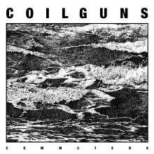 Coilguns: Commuters, LP