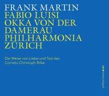 Frank Martin (1890-1974): Die Weise von Liebe und Tod des Cornets Christoph Rilke für Alt & Kammerorchester, CD