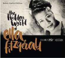 Ella Fitzgerald (1917-1996): The Hidden World Of Ella Fitzgerald (Deluxe Limited Edition), 3 CDs