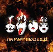 Many Faces Of Kiss: A Journey Through The Inner World Of Kiss, 3 CDs