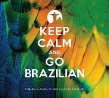 Keep Calm And Go Brazilian, 2 CDs