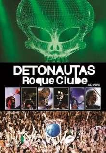 Detonautas: Detonautas Roqeue Clube.., DVD