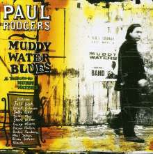 Paul Rodgers: A Tribute To Muddy Waters, CD