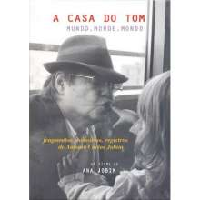 Antônio Carlos (Tom) Jobim (1924-1994): Casa Do Tom: Mundo Monde Mondo, 2 DVDs
