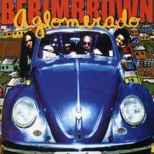BerimbrownAglomerado: BerimbrownAglomerado, CD