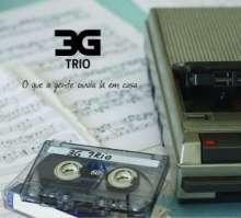 3g Trio: O Que A Gente Ouvia La Em Casa, CD
