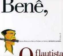 Benedito Lacerda: Bene O Flautista, CD