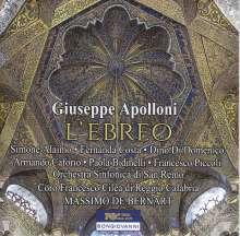Giuseppe Apolloni (1822-1889): L'Ebreo, 2 CDs