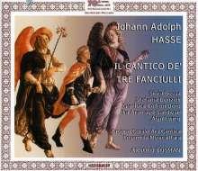 Johann Adolph Hasse (1699-1783): Il Cantico de' tre Fanciulli, 2 CDs