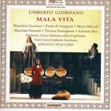 Umberto Giordano (1867-1948): Mala Vita, CD