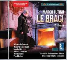 Marco Tutino (geb. 1954): Le Braci, 2 CDs