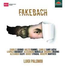 """Johann Sebastian Bach (1685-1750): Transkriptionen für Klavier - """"Fake Bach"""", CD"""