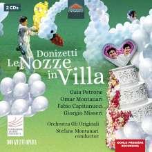 Gaetano Donizetti (1797-1848): Le Nozze in Villa, 2 CDs