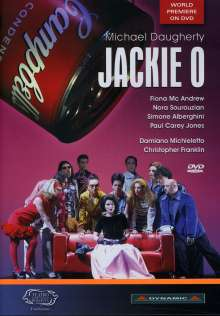 Michael Daugherty (geb. 1954): Jackie O, DVD