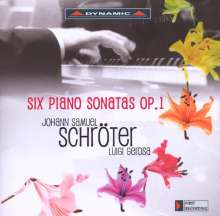 Johann Samuel Schröter (1753-1788): Klaviersonaten op.1 Nr.1-63,4,6, CD