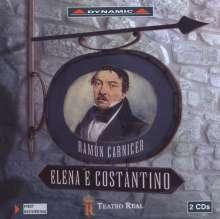 Ramon Carnicer (1789-1855): Elena e Costantino, 2 CDs
