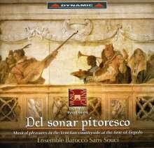 Del Sonar Pitoresco - Venetianische Musik zu Zeit Tiepolos, CD