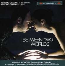 """Musik für Saxophon und Orgel - """"Between Two Worlds"""", CD"""