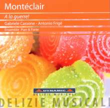"""Michel Pignolet de Monteclair (1667-1737): Konzerte für Trompete & Cembalo Nr.3-6 """"A La Guerre!"""", CD"""