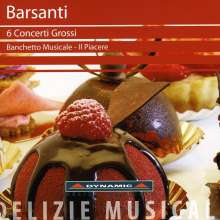 Francesco Barsanti (1690-1772): Concerti grossi Nr.1-6, CD