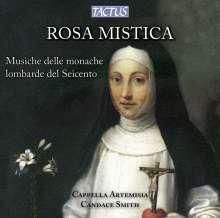 Rosa Mistica - Musik aus Nonnenklöstern der Lombardei (1600), CD