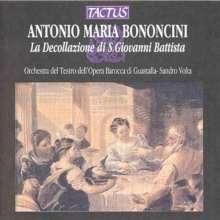 Antonio Maria Bononcini (1677-1726): La Decollazione di San Giovanni Battista, CD