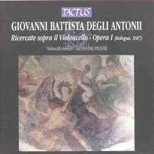 Giovanni Battista Degli Antonii (1636-1698): Ricercate sopra il Violoncello op.1 Nr.1-12, CD