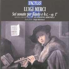 Luigi Merci (1695-1750): Sonaten für Flöte & Bc op.1 Nr.1-6, CD