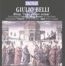 """Giulio Belli (1560-1621): Missa """"Tu es pastor ovium"""", CD"""