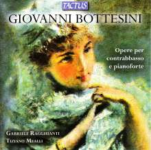 Giovanni Bottesini (1821-1889): Werke für Kontrabaß & Klavier, CD