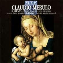 Claudio Merulo (1533-1604): O Virgo Justa, CD