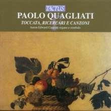 Paolo Quagliati (1555-1628): Toccata,Ricercari & Canzoni, CD