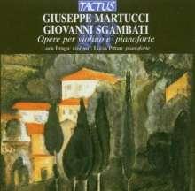 Giuseppe Martucci (1856-1909): Werke für Violine & Klavier, CD