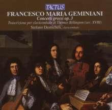 Francesco Geminiani (1687-1762): Concerti grossi op.3 Nr.1-6 für Cembalo, CD