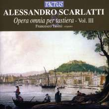 Alessandro Scarlatti (1660-1725): Sämtliche Werke für Tasteninstrumente Vol.3, CD