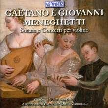 Gaetano Meneghetti: Sonaten für Violine & Bc in c,d,e,A,B, CD