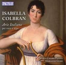 Isabella Colbran (1784-1845): Italienische Arien für Stimme & Harfe, CD