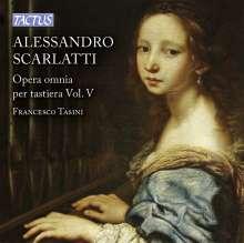 Alessandro Scarlatti (1660-1725): Sämtliche Werke für Tasteninstrumente Vol.5, CD