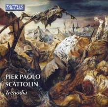 Pier Paolo Scattolin (geb. 1949): Trenodia, 2 CDs
