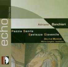 Adriano Banchieri (1567-1634): La Pazzia Senile, CD