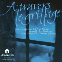 Corale Valdese di San Germano Chisone - A Travers Le Grillage, CD