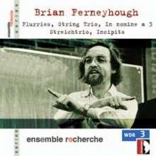 Brian Ferneyhough (geb. 1943): Streichtrios 1994 & 1995, CD