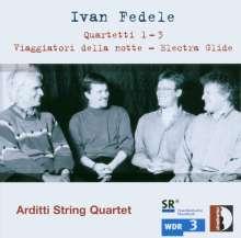 Ivan Fedele (geb. 1953): Streichquartette Nr.1-3, CD