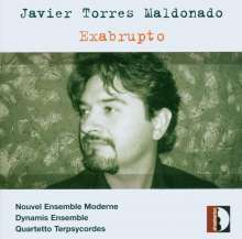 Javier Torres Maldonado (geb. 1968): Kammermusik, CD