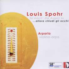 Louis Spohr (1784-1859): Werke vür Violine & Harfe, CD