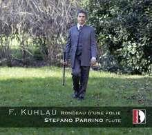 """Friedrich Kuhlau (1786-1832): Werke für Flöte solo - """"Rondeau d'une Folie"""", CD"""